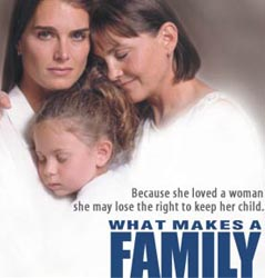What makes a family. Lesbian TV Movie
